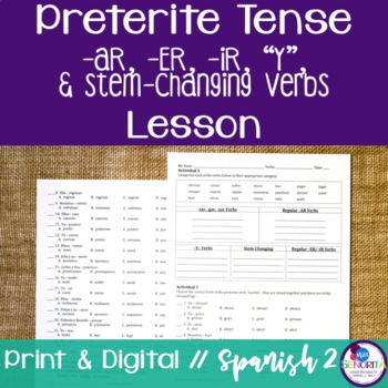 Spanish Preterite -AR, -ER, -IR, Y, and Stem-Changing Verbs Lesson