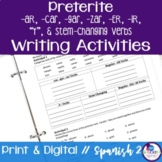 Spanish Preterite -AR, -ER, -IR, Y, and Stem-Changing Verbs Writing Exercises
