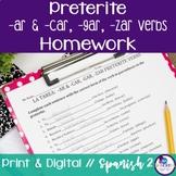 Spanish Preterite -AR & -car, -gar, -zar Verbs Homework