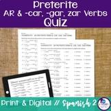 Spanish Preterite -AR & -car, -gar, -zar Verbs Quiz