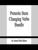 Spanish Preterite Bundle (Stem Changing Verbs)