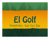Spanish Preterite Car Gar Zar Golf