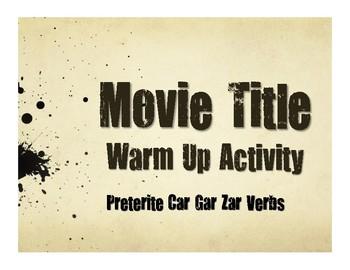 Spanish Preterite Car Gar Zar Movie Titles