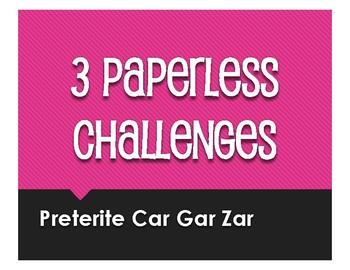 Spanish Preterite Car Gar Zar Paperless Challenges