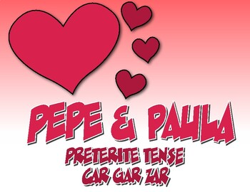 Spanish Preterite Car Gar Zar Pepe and Paula Reading
