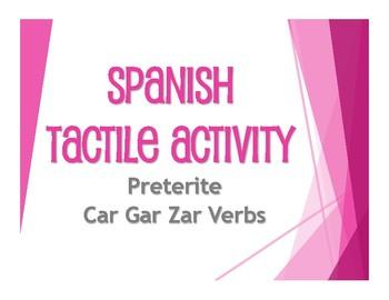 Spanish Preterite Car Gar Zar Tactile Activity