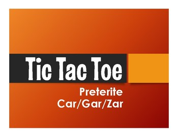 Spanish Preterite Car Gar Zar Tic Tac Toe Partner Game