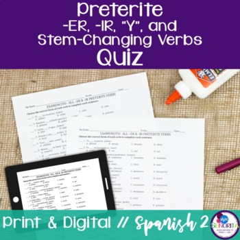 Spanish Preterite -ER/-IR, Y, and Stem-Changing Verbs Quiz