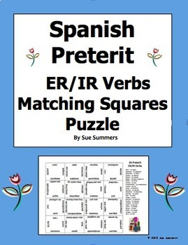 Spanish Preterit ER/IR Verbs Conjugated 4 x 4 Matching Squares Puzzle