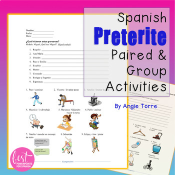 Spanish Preterite El pretérito Paired and Group Activities