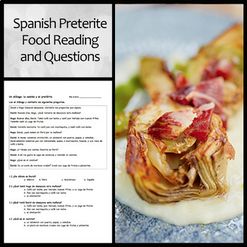 Spanish Preterite Food Reading and Questions