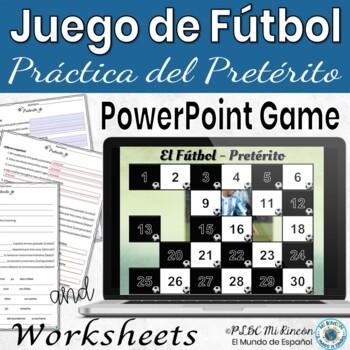 Spanish Preterite Game Un Juego de Futbol