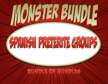 Spanish Preterite Groups Monster Bundle