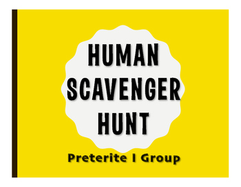 Spanish Preterite I Group Human Scavenger Hunt