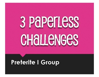 Spanish Preterite I Group Paperless Challenges