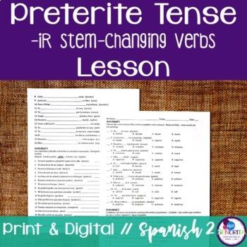 Spanish Preterite -IR Stem-Changing Verbs Lesson