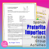 Spanish Preterite Imperfect Paired and Group Listening and Speaking Activities