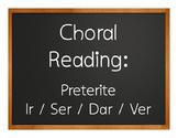 Spanish Preterite Ir Ser Dar Ver Choral Reading