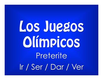 Spanish Preterite Ir Ser Dar Ver Olympics