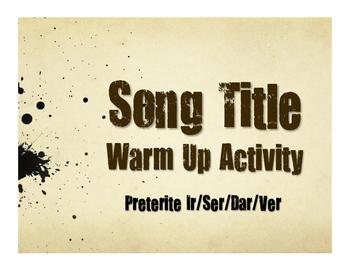 Spanish Preterite Ir Ser Dar Ver Song Titles