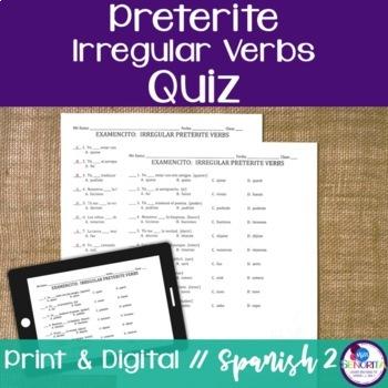 Spanish Preterite Irregular Verbs Quiz