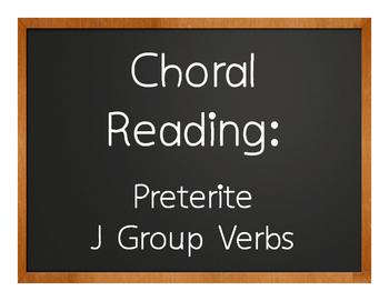 Spanish Preterite J Group Choral Reading