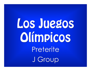 Spanish Preterite J Group Olympics