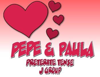 Spanish Preterite J Group Pepe and Paula Reading