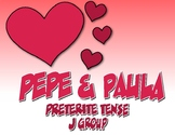 Spanish Preterite J Group Pepe and Paula Reading