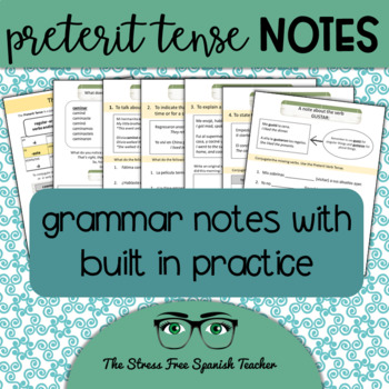 Spanish Preterite Notes, Handout with Built In Practice and Review!