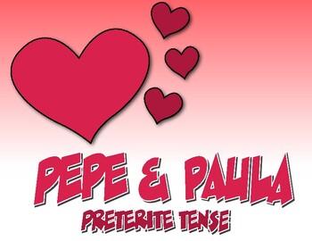 Spanish Preterite Pepe and Paula Reading