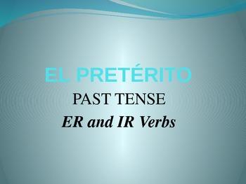 Spanish - Preterite PowerPoint (ER/IR Verbs)
