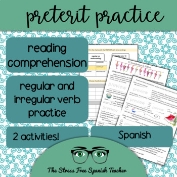 Spanish Preterit Reading Comprehension and Verb Conjugation