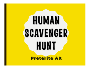 Spanish Preterite Regular AR Human Scavenger Hunt