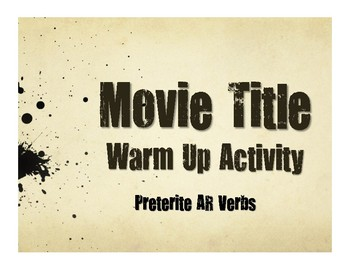 Spanish Preterite Regular AR Movie Titles