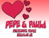 Spanish Preterite Regular AR Pepe and Paula Reading