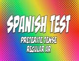 Spanish Preterite Regular AR Test