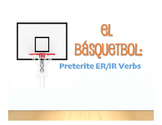 Spanish Preterite Regular ER and IR Basketball