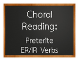 Spanish Preterite Regular ER and IR Choral Reading