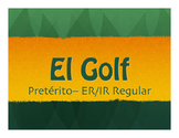 Spanish Preterite Regular ER and IR Golf