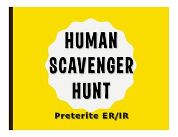 Spanish Preterite Regular ER and IR Human Scavenger Hunt