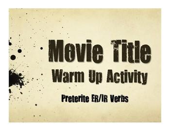 Spanish Preterite Regular ER and IR Movie Titles