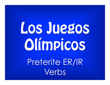 Spanish Preterite Regular ER and IR Olympics