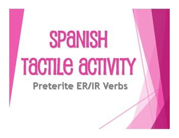 Spanish Preterite Regular ER and IR Tactile Activity