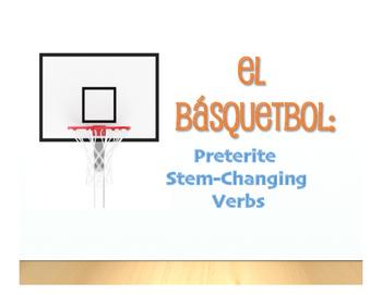 Spanish Preterite Stem Changer Basketball
