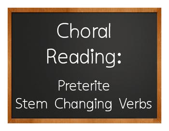 Spanish Preterite Stem Changer Choral Reading