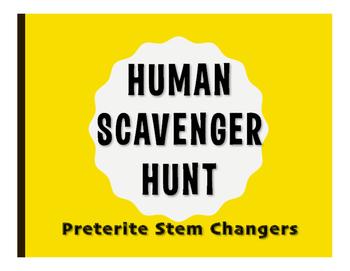 Spanish Preterite Stem Changer Human Scavenger Hunt
