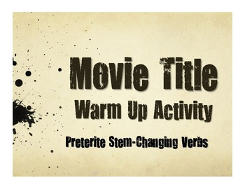 Spanish Preterite Stem Changer Movie Titles