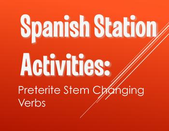 Spanish Preterite Stem Changer Stations