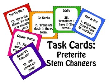 Spanish Preterite Stem Changer Task Cards